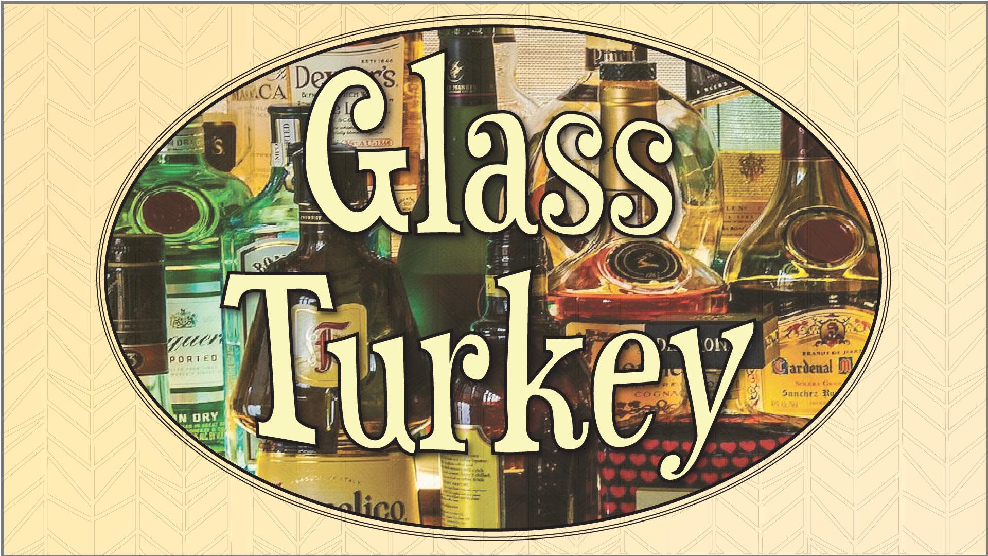 Glass Turkey