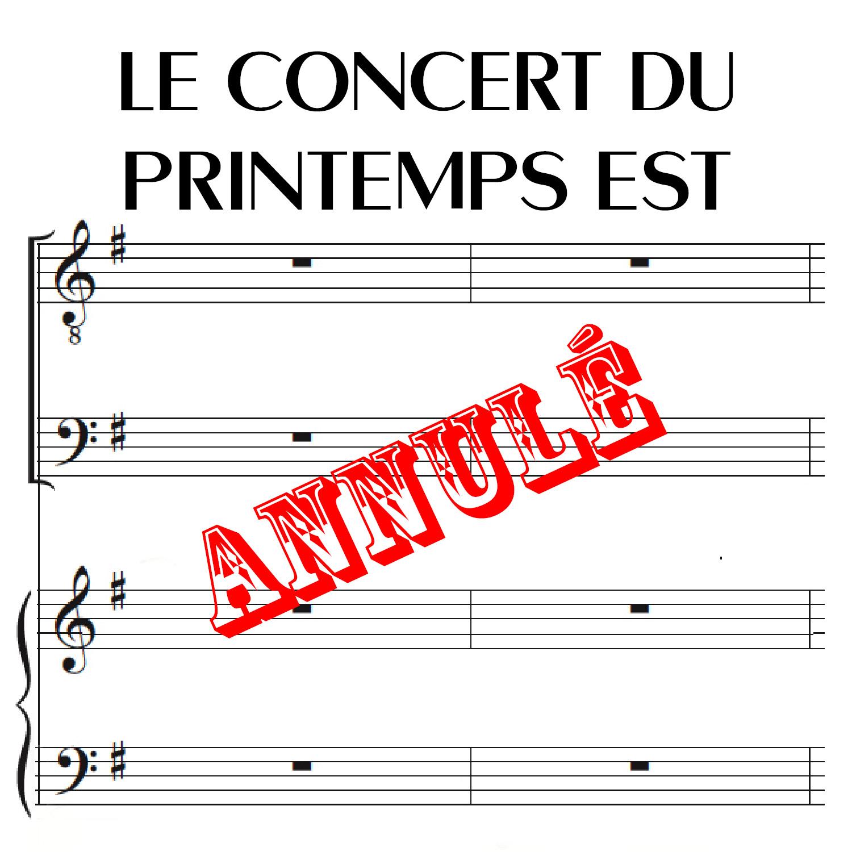 Le concert du printemps est annulé